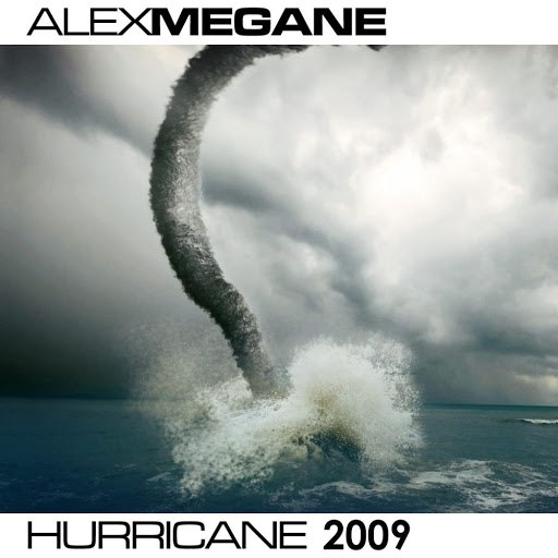 Alex Megane альбом Hurricane 2009