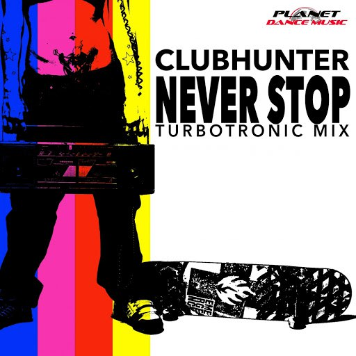clubhunter альбом Never Stop (Turbotronic Mix)
