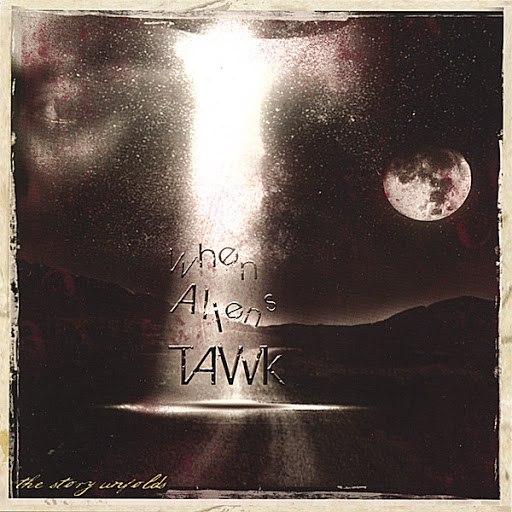 Tawk альбом When Aliens Tawk