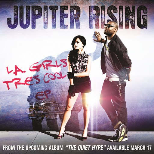 Jupiter Rising альбом L.A. Girls / Tres Cool EP