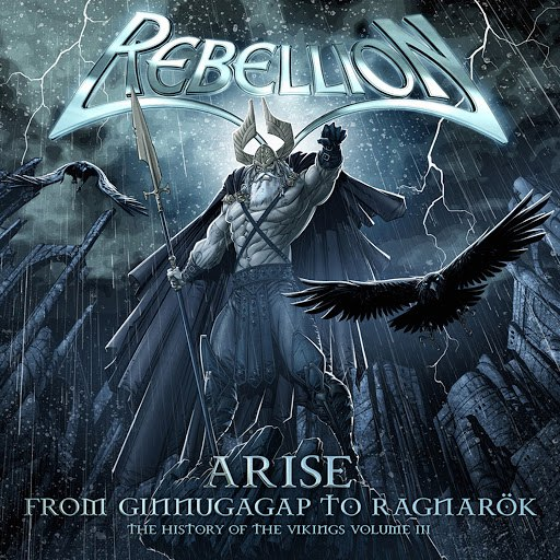 Rebellion альбом Arise - The History Of The Vikings Part III