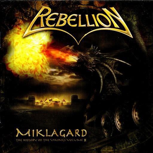 Rebellion альбом Miklagard - History Of The Vikings Part II