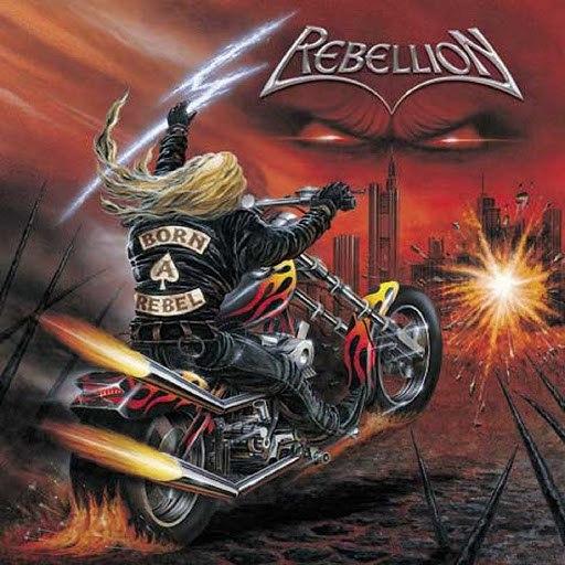 Rebellion альбом Born a Rebel