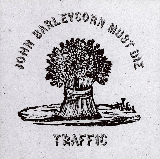 Traffic альбом John Barleycorn Must Die