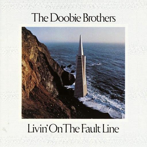 The Doobie Brothers альбом Livin' On The Fault Line