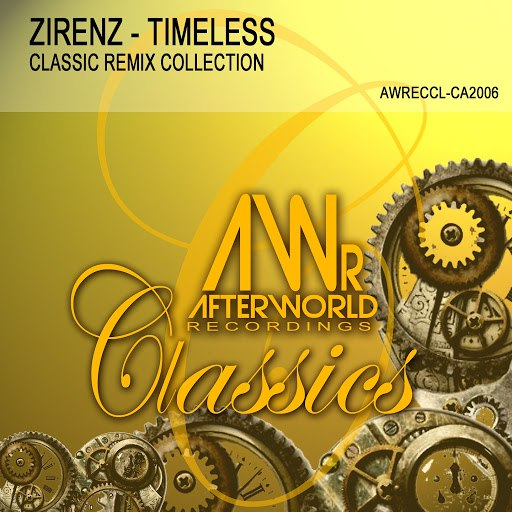 Zirenz альбом Timeless (Classic Remix Collection)