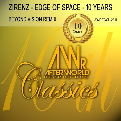 Zirenz альбом Edge of Space 10 Years (Beyond Vision Remix)