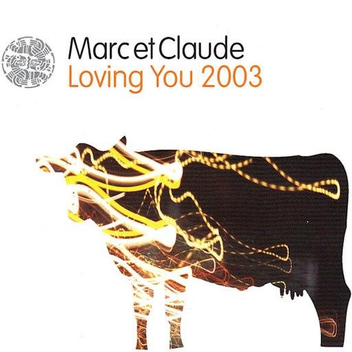 MARC ET CLAUDE альбом Loving You 2003