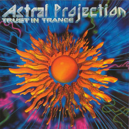 Astral Projection альбом Trust In Trance vol 3