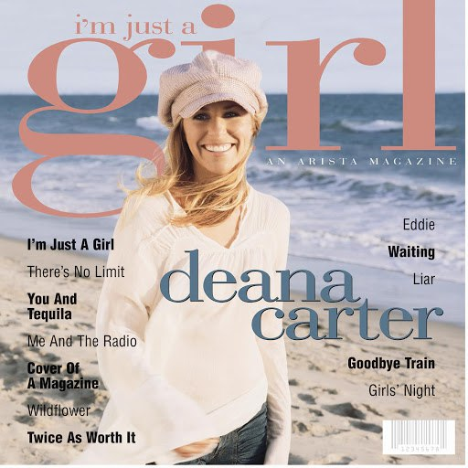 Deana Carter альбом I'm Just A Girl
