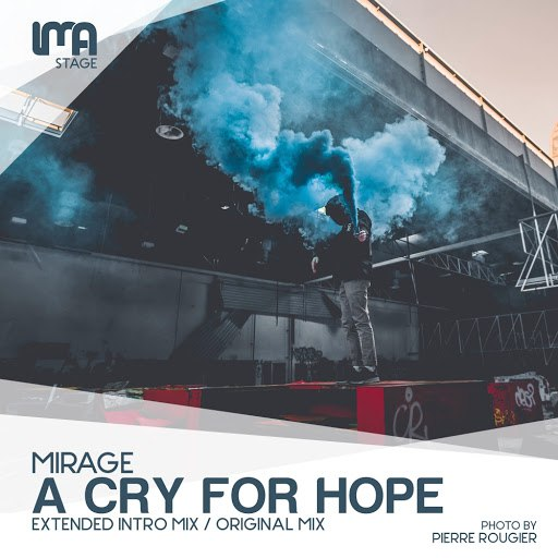 Mirage альбом A Cry For Hope