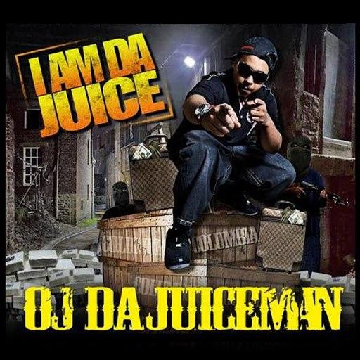 OJ Da Juiceman альбом I Am Da Juice