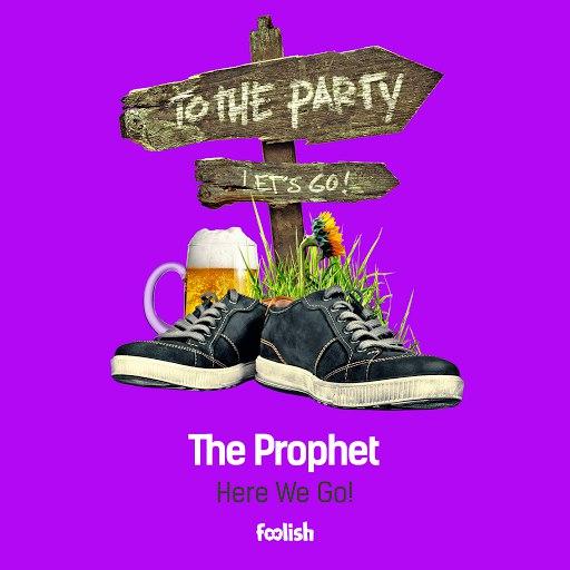 The Prophet альбом Here We Go !