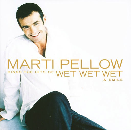 Marti Pellow альбом Marti Pellow Sings The Hits Of Wet Wet Wet & Smile
