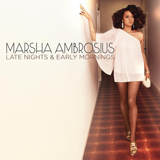 Marsha Ambrosius альбом Late Nights & Early Mornings