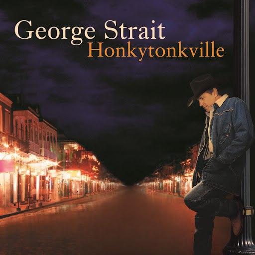 George Strait альбом Honkytonkville