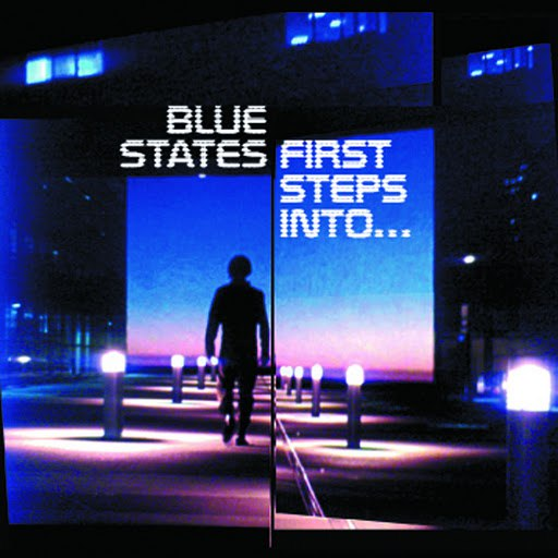 Blue States альбом First Steps Into