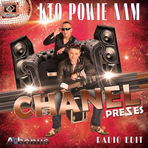 CHANEL альбом Kto Powie Nam (Radio Edit)
