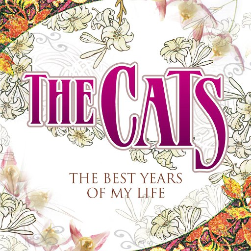 The CATS альбом The Best Years Of My Life