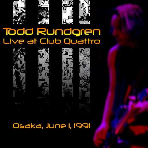 Todd Rundgren альбом Live at Club Quattro, Osaka, June 1, 1991