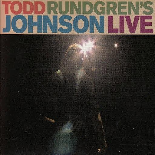 Todd Rundgren альбом Todd Rundgren's Johnson Live