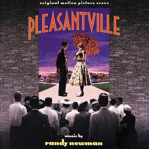 Randy Newman альбом Pleasantville (Original Motion Picture Score)