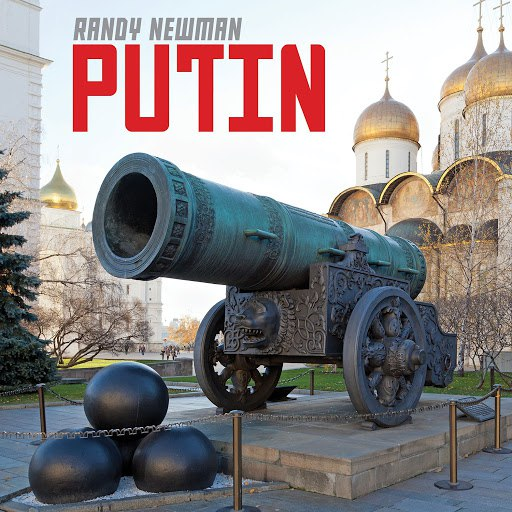 Randy Newman альбом Putin