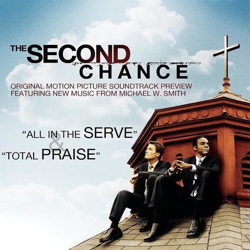 Michael W. Smith альбом The Second Chance Original Motion Picture Soundtrack Preview
