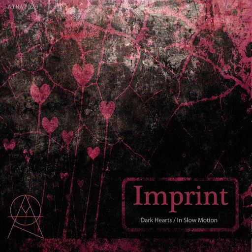 Imprint альбом Dark Hearts / In Slow Motion