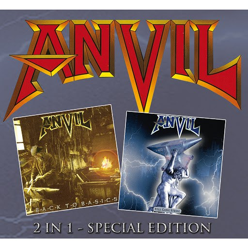 Anvil альбом Back to Basics & Still Going Strong (Re-Release)