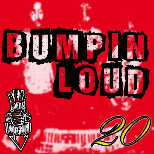 Lords Of The Underground альбом Bumpin Loud