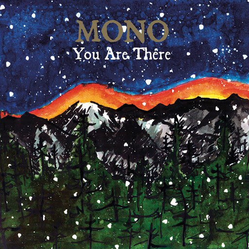 Mono альбом You Are There
