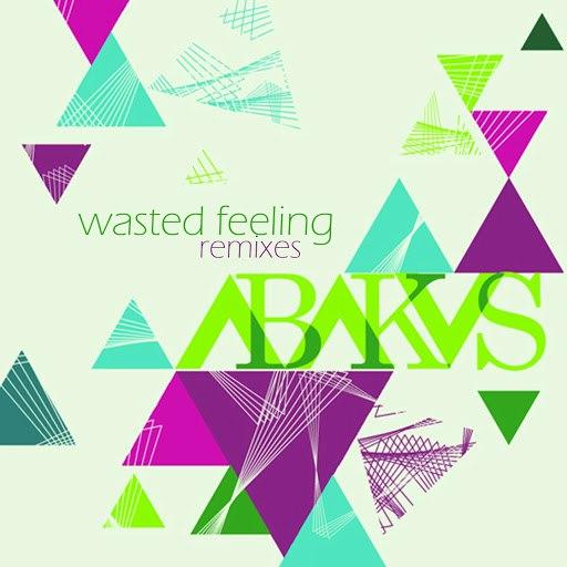 Abakus альбом Wasted Feeling (Remixes)