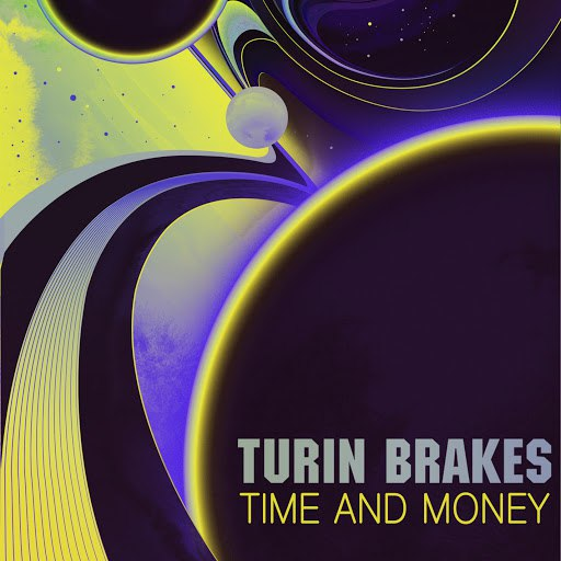 Turin Brakes альбом Time and Money