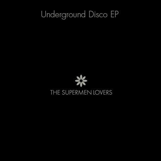 The Supermen Lovers альбом Underground Disco EP