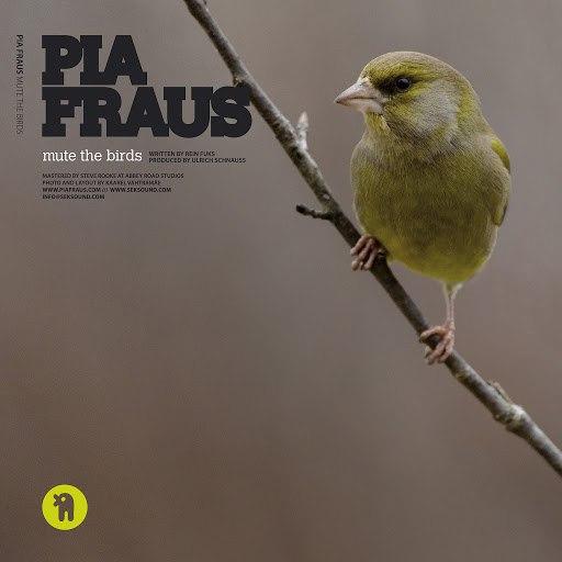 Pia Fraus альбом Mute the Birds