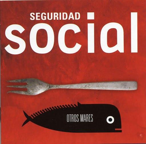 Seguridad Social альбом Otros Mares