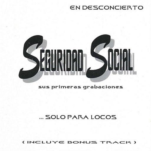 Seguridad Social альбом Seguridad Social - Solo para Locos - En Desconcierto