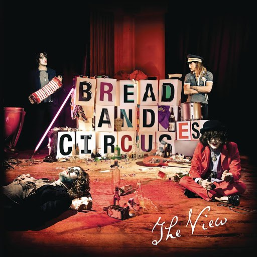 The View альбом Bread and Circuses