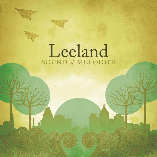 Leeland альбом Sound Of Melodies