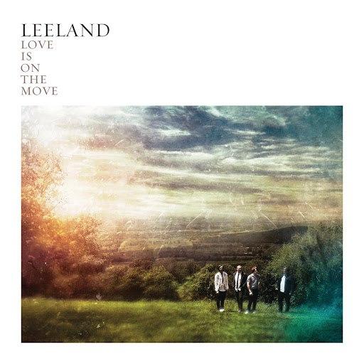 Leeland альбом Love Is On The Move