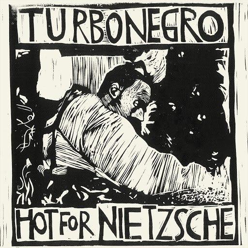 Turbonegro альбом Hot For Nietzsche