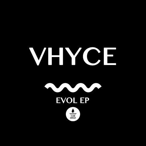 Vhyce альбом Evol - EP