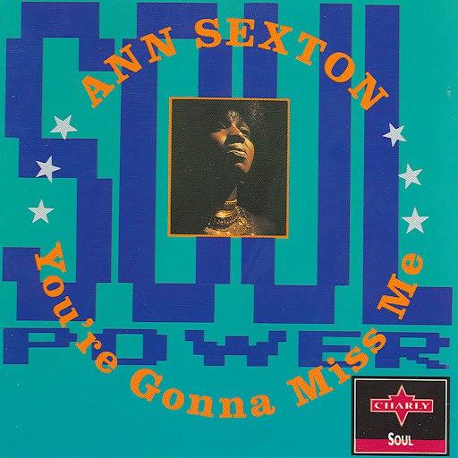 Ann Sexton альбом You're Gonna Miss Me