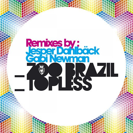 Zoo Brazil альбом Topless