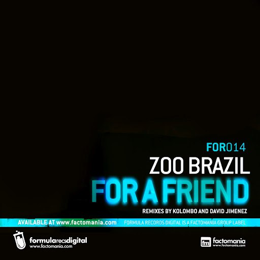 Zoo Brazil альбом For A Friend - EP