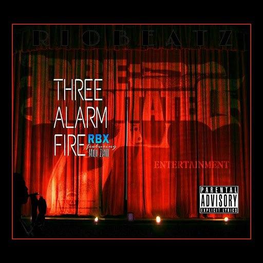 RBX альбом 3 Alarm Fire (feat. Moe Z MD)
