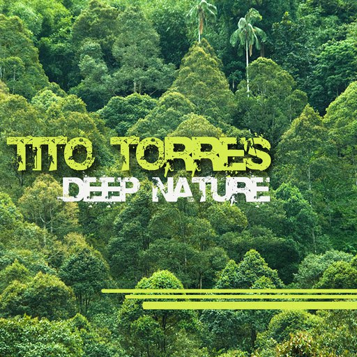 Tito Torres альбом Deep Nature
