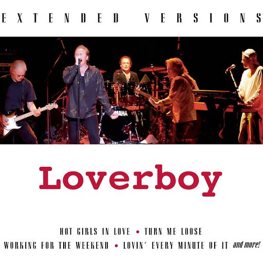 Loverboy альбом Extended Versions
