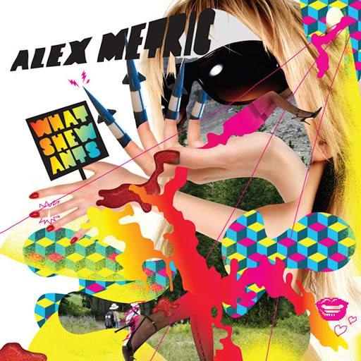 Alex Metric альбом Whatshewants